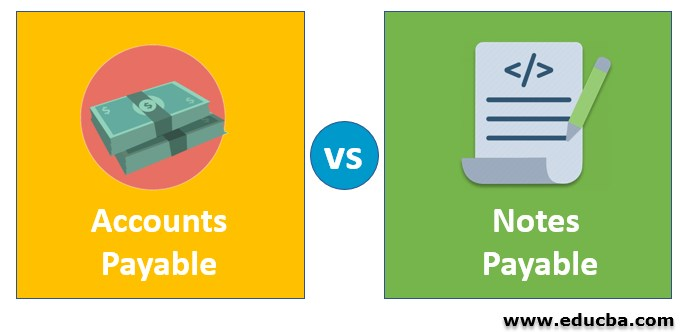 Accounts payable vs Notes payable