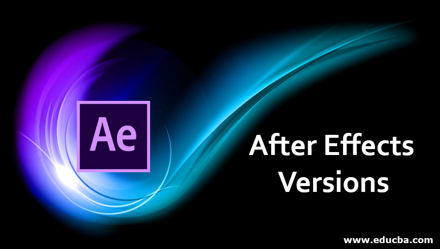 After Effects Versions