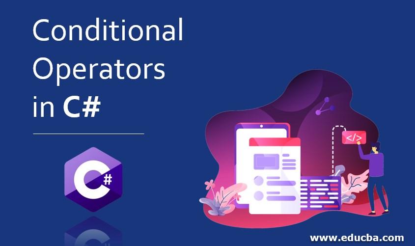 Conditional Operators in C#