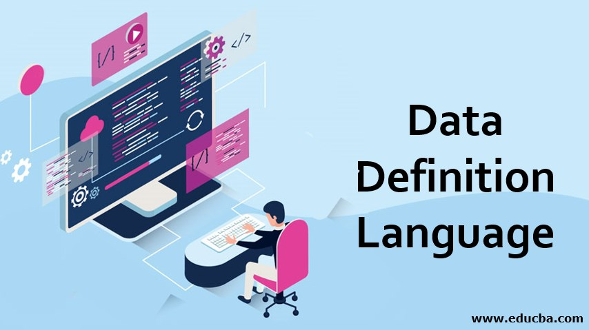 Data Definition Language