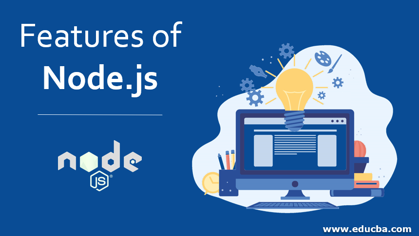 Features of Node.js