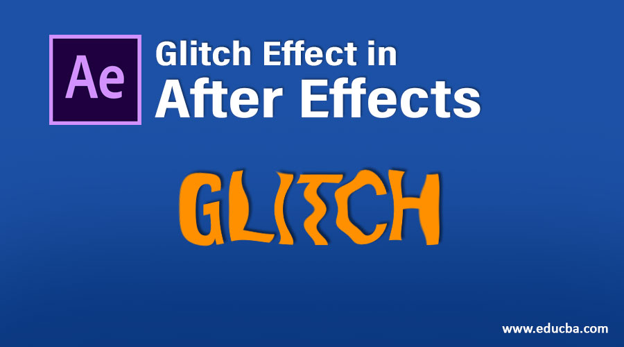 Glitch Effect in After Effects