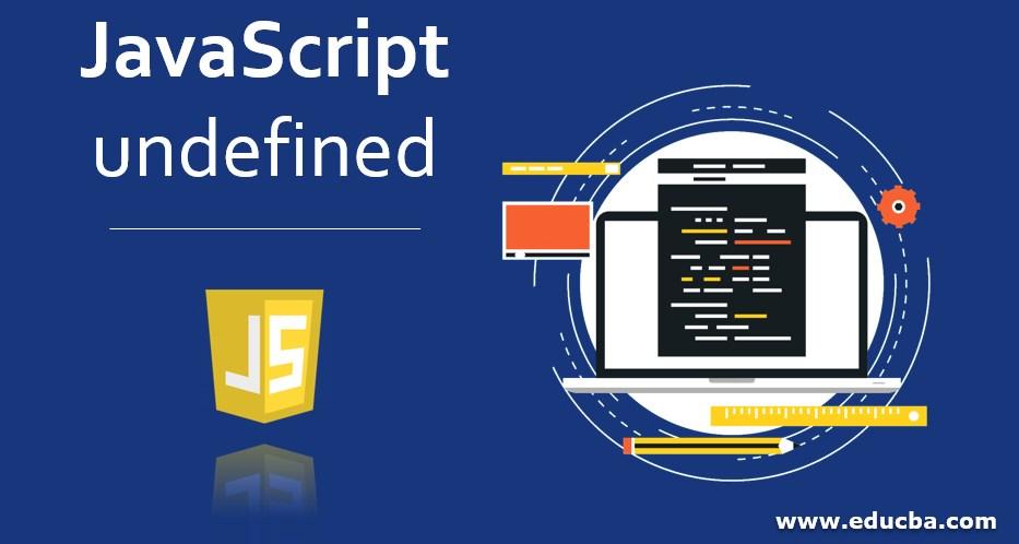 JavaScript undefined