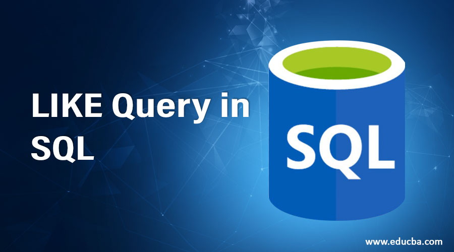 LIKE Query in SQL