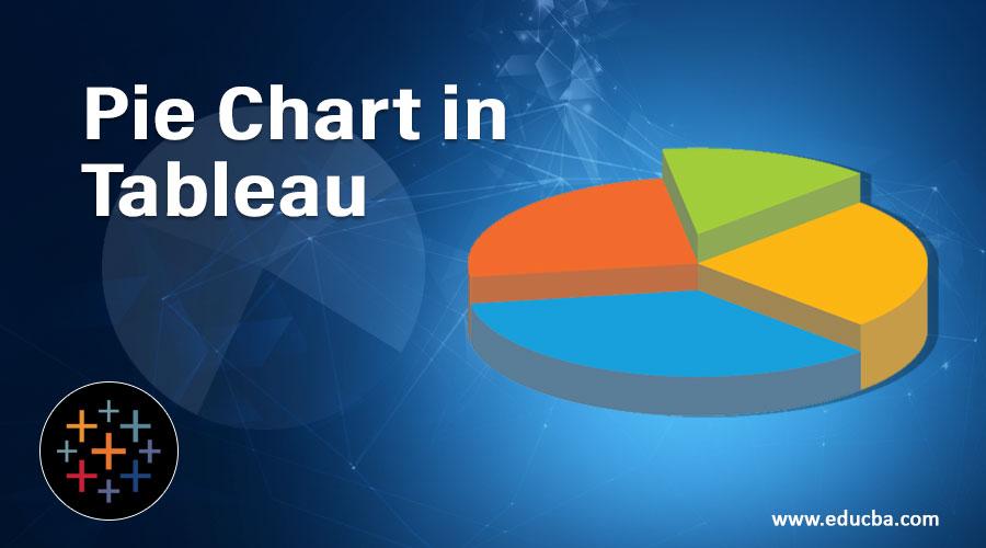 Pie Chart in Tableau