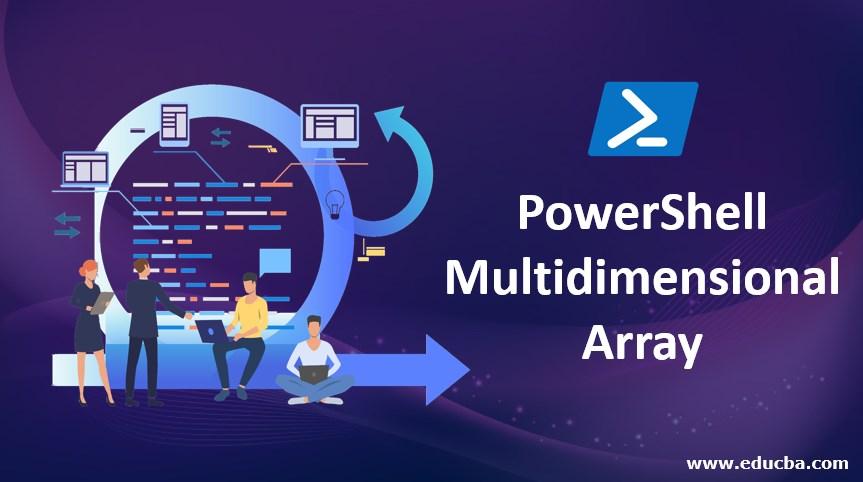 PowerShell Multidimensional Array