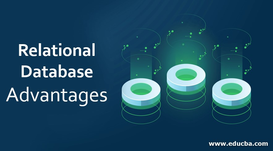 Relational Database Advantages