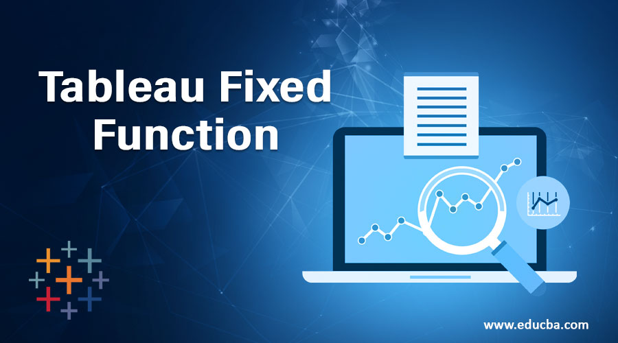 Tableau Fixed Function