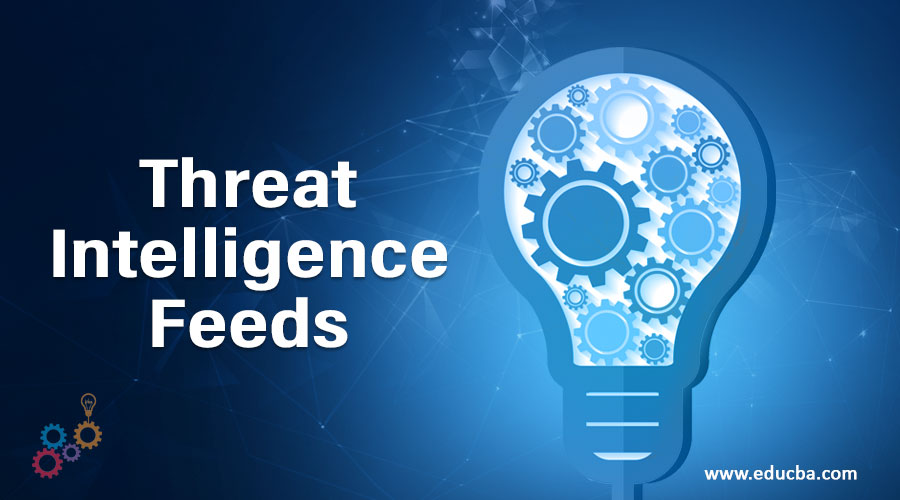 Threat Intelligence Feeds