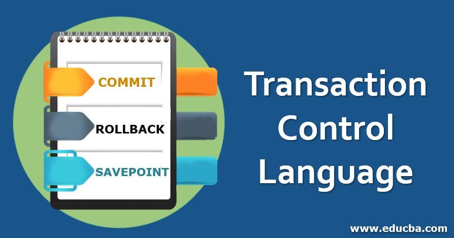 Transaction Control Language