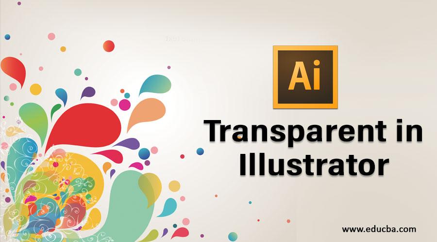 Transparent in Illustrator