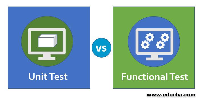 Unit-Test-vs-Functional-Test-image