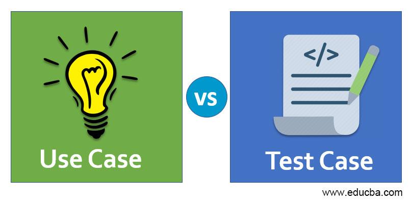 Use Case vs Test Case