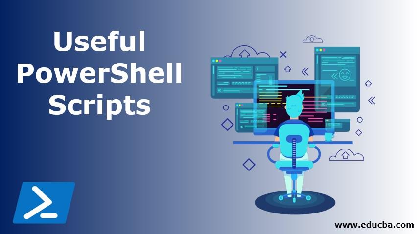 Useful PowerShell Scripts