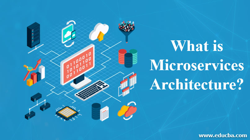 What-is-Microservices-Architecture?