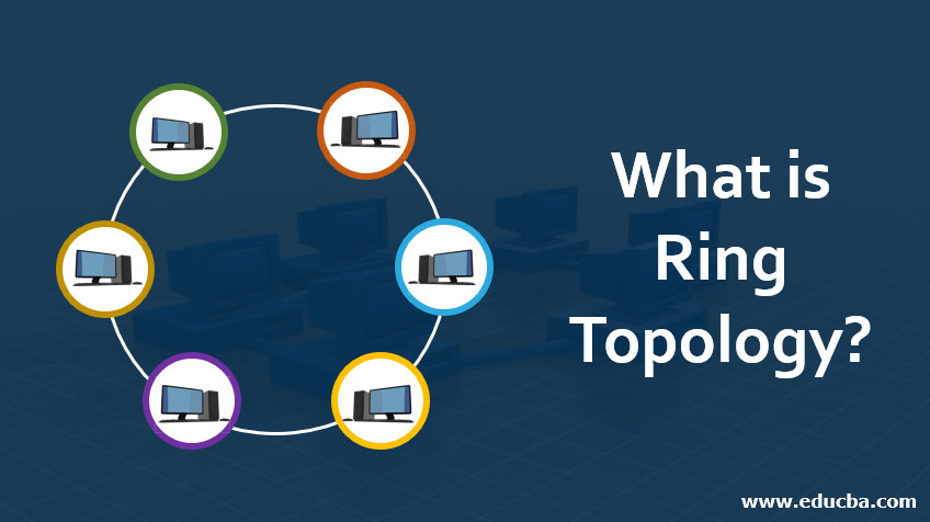 What-is-Ring-Topology