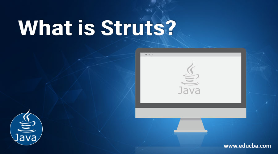 What is Struts