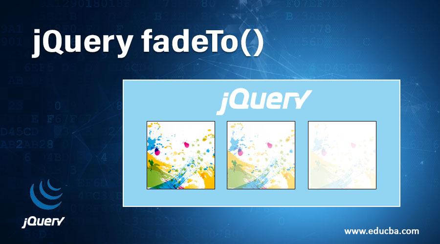 jQuery fadeTo()