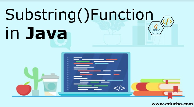 substring() Function in Java