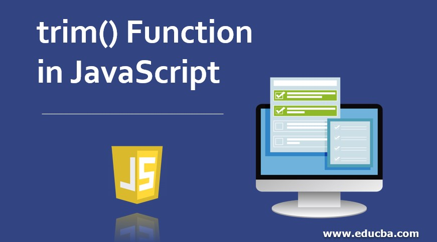 trim() Function in JavaScript
