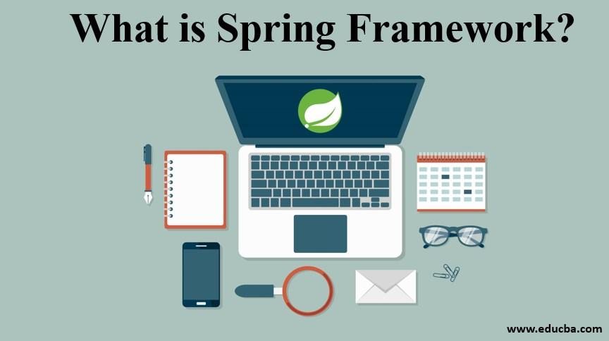what is spring framework