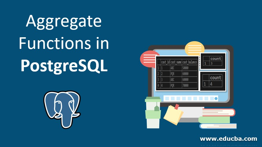 Aggregate Functions in PostgreSQL