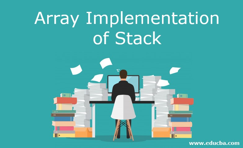Array Implementation of Stack