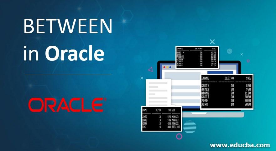 BETWEEN in Oracle
