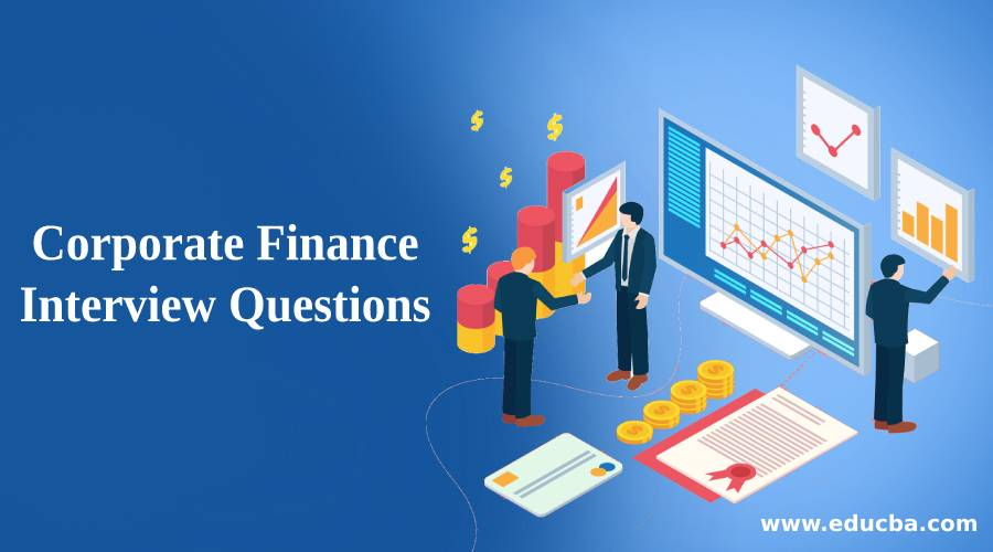 Corporate Finance Interview Question