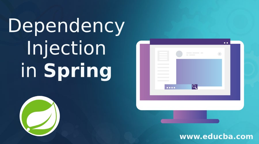 Dependency Injection in Spring
