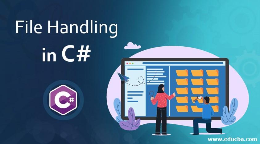 File Handling un C#