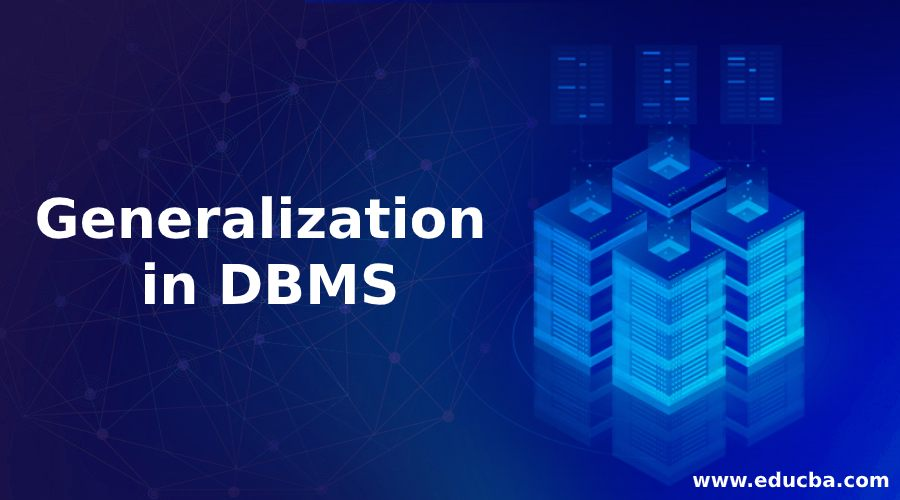 Generalization in DBMS