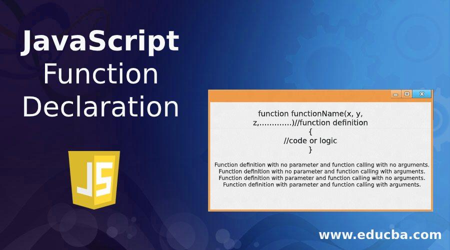 JavaScript Function Declaration