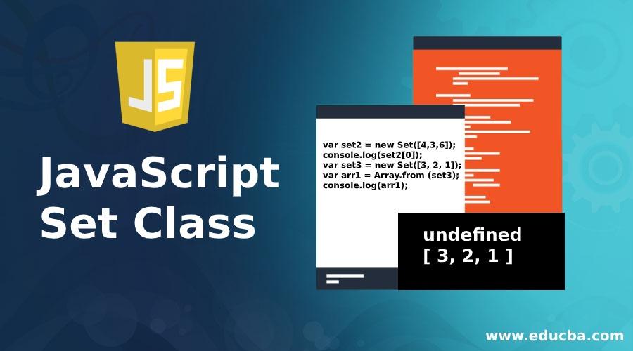 JavaScript Set Class