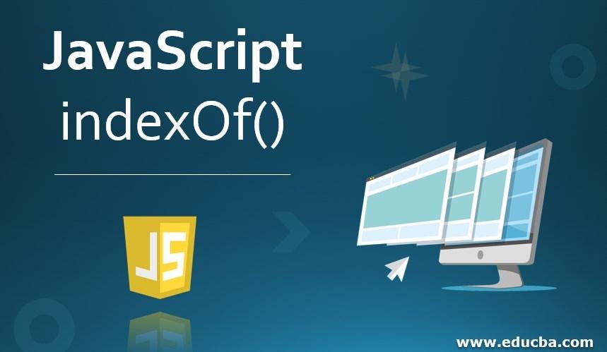 JavaScript indexOf()