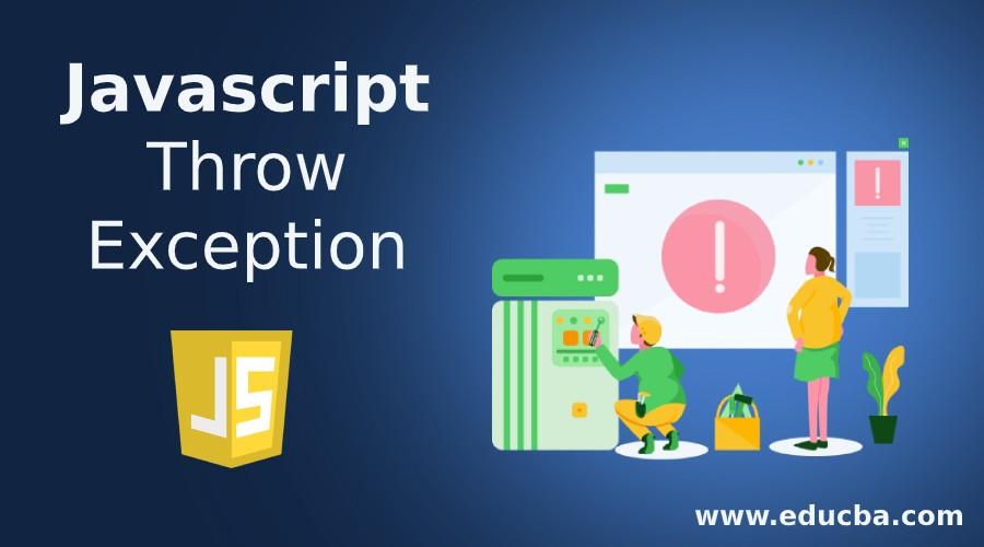 Javascript Throw Exception