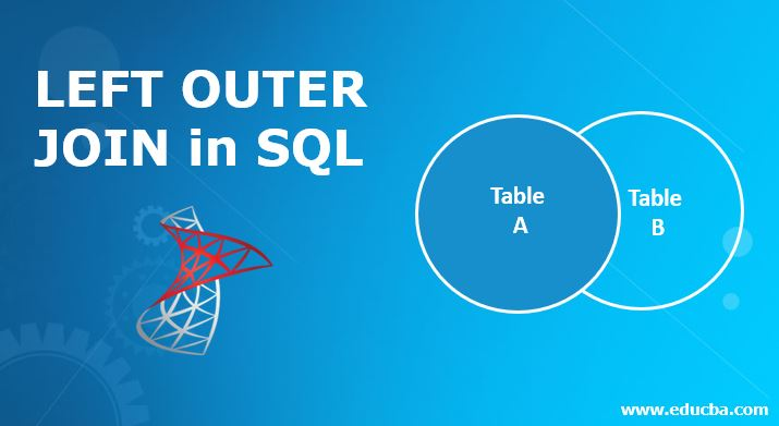 LEFT OUTER JOIN in SQL