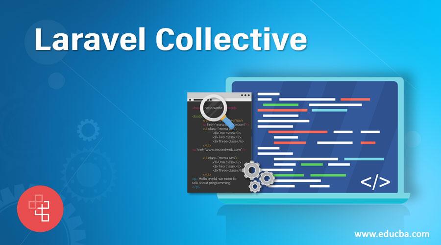 Laravel-Collective
