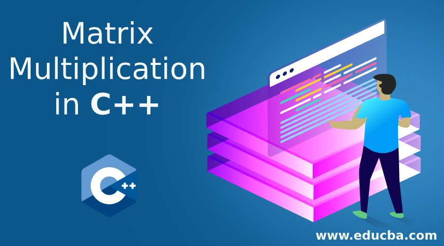Matrix Multiplication in C++