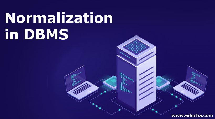 Normalization in DBMS