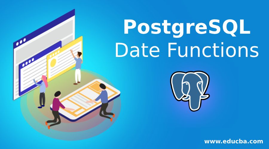 PostgreSQL Date Functions