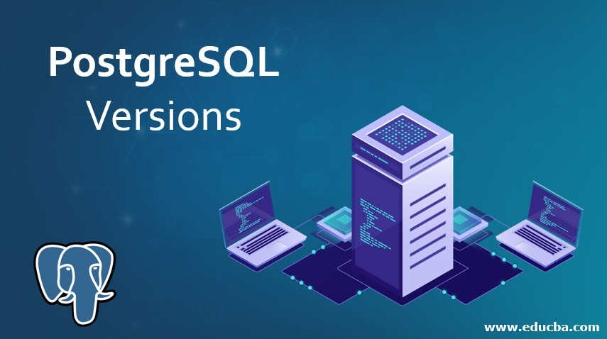 PostgreSQL Versions