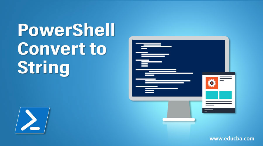 PowerShell Convert to String