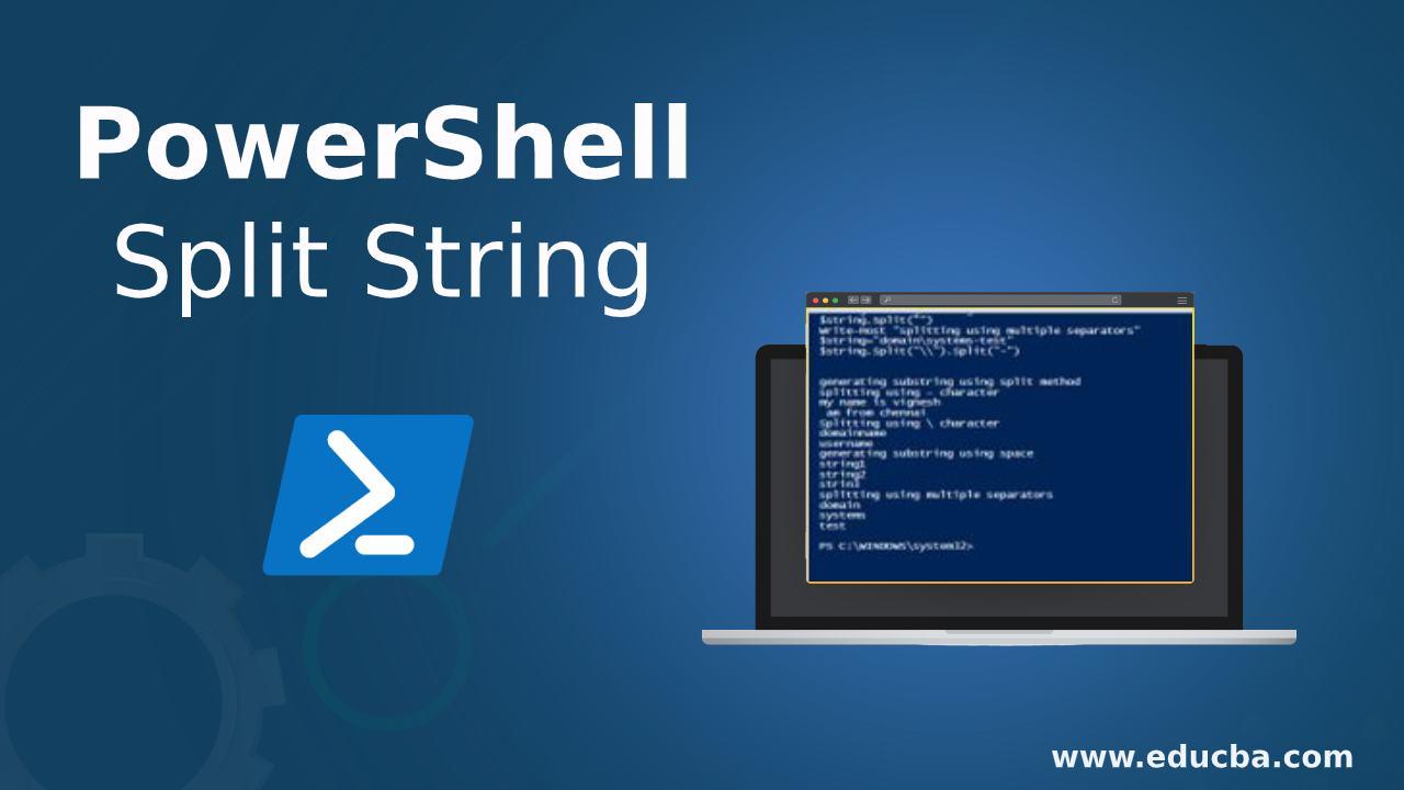 PowerShell Split String   Various Examples of PowerShell Split String
