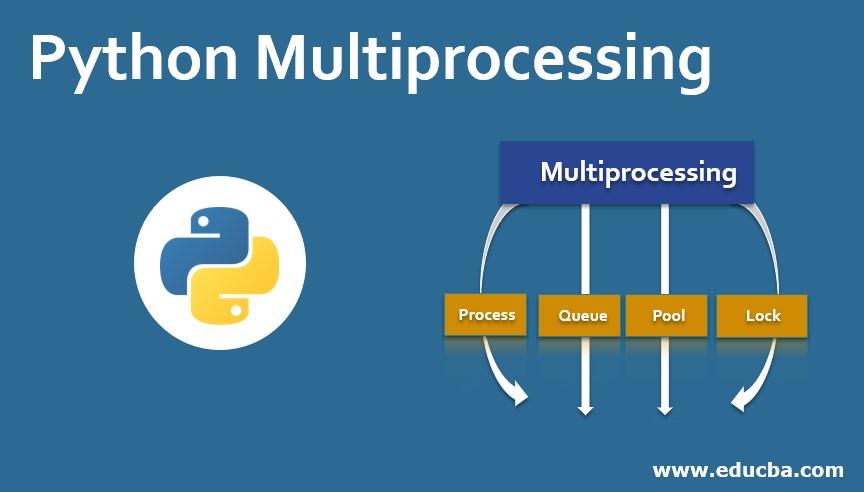 Python Multiprocessing