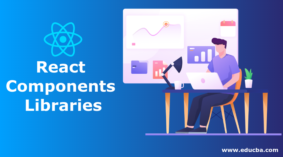 React Component Liabraries