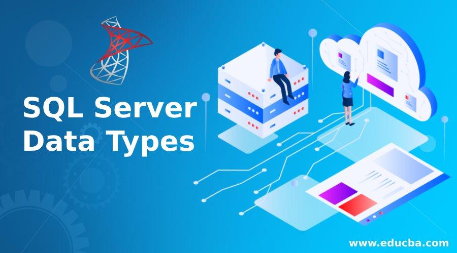 SQL Server Data Types