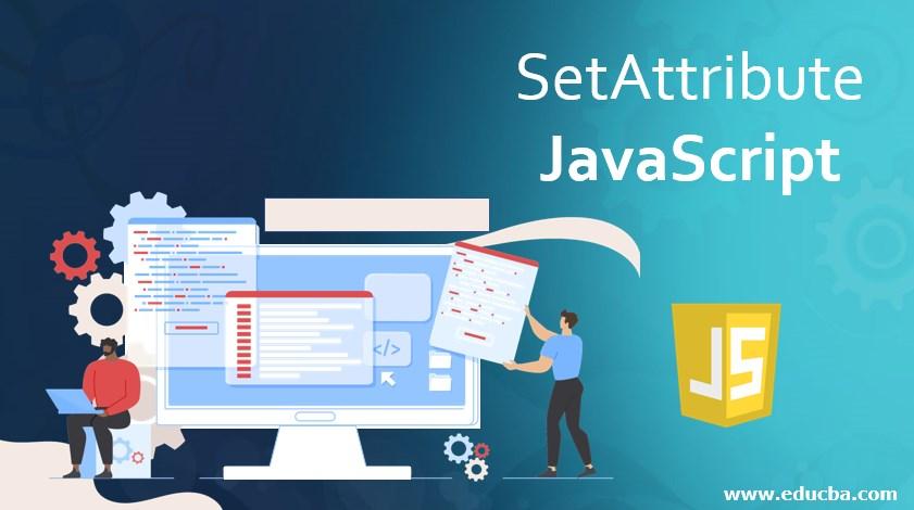 SetAttribute JavaScript