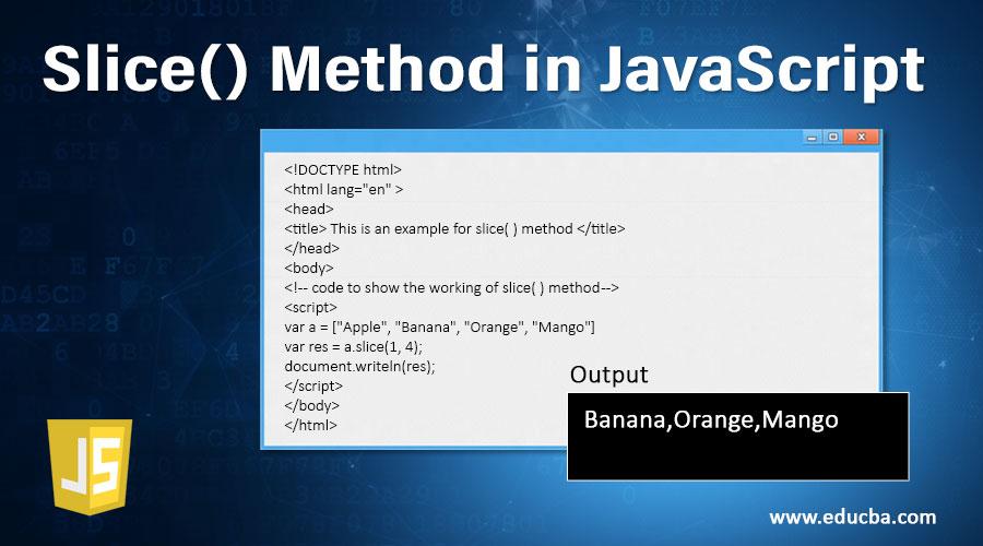 Slice()-Method-in-JavaScript