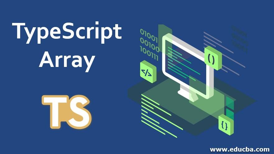 TypeScript Array